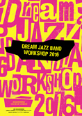 Dream Jazz Band Workshop 2016